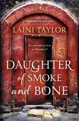 Daughter of Smoke and Bone de Laini Taylor