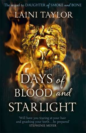 Days of Blood and Starlight de Laini Taylor