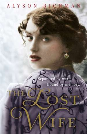 The Lost Wife de Alyson Richman