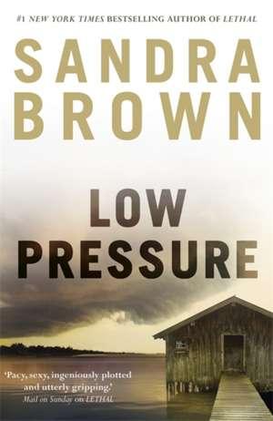 Low Pressure de Sandra Brown