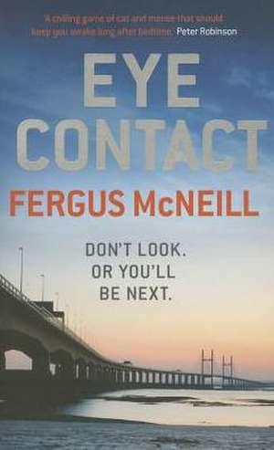 Eye Contact de Fergus McNeill