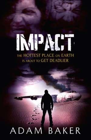 Impact de Adam Baker
