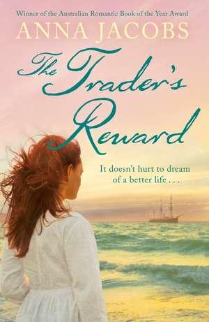 The Trader's Reward de Anna Jacobs