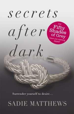 Secrets After Dark (After Dark Book 2) de Sadie Matthews