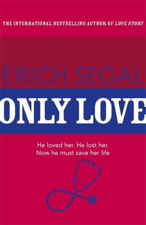 Only Love de Erich Segal