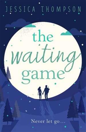The Waiting Game de Jessica Thompson