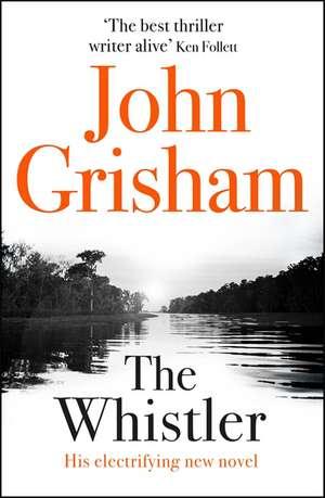 The Whistler de John Grisham