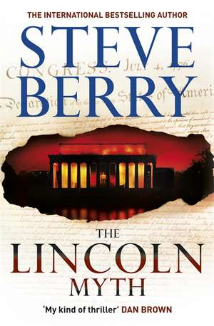 The Lincoln Myth de Steve Berry