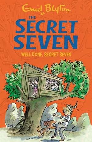 Secret Seven: Well Done, Secret Seven de Enid Blyton