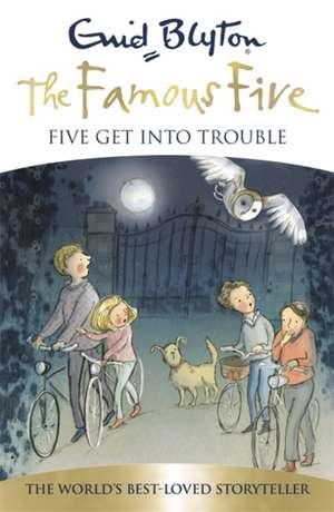 Five Get into Trouble de Enid Blyton