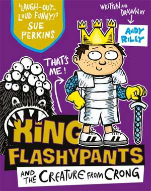King Flashypants 02 and the Creature from Crong de Andy Riley