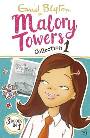 Malory Towers Collection 1 de Enid Blyton