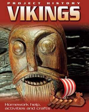 Hewitt, S: Project History: The Vikings de Sally Hewitt
