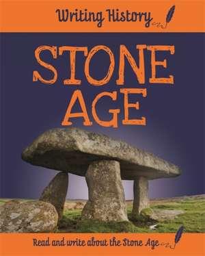 Writing History: Stone Age