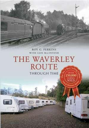 The Waverley Route Through Time de Roy G. Perkins