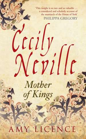 Cecily Neville de Amy Licence