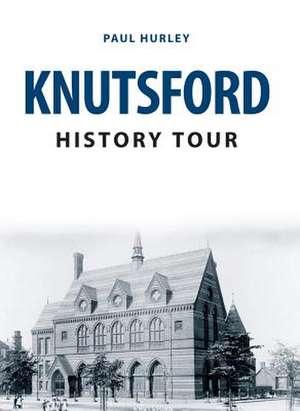 Knutsford History Tour de Paul Hurley