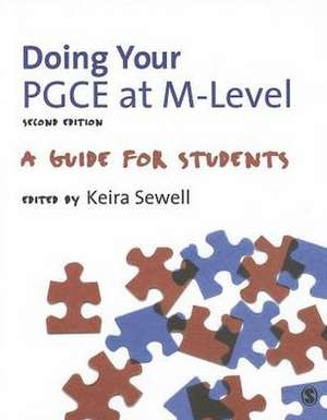 Doing Your PGCE at M-level: A Guide for Students de Keira Sewell