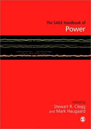The SAGE Handbook of Power de Stewart R Clegg