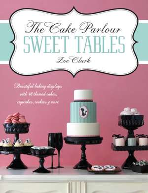 The Cake Parlour Sweet Tables imagine
