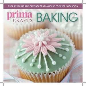F&W Media International LTD: Prima Crafts Baking imagine