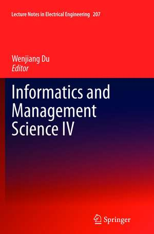 Informatics and Management Science IV de Wenjiang Du
