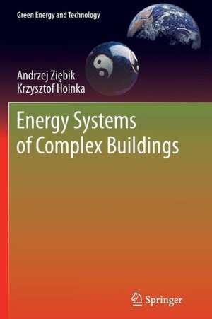 Energy Systems of Complex Buildings de Andrzej Ziębik