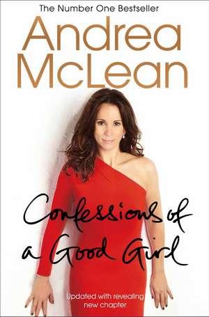 Confessions of a Good Girl de ANDREA MCLEAN