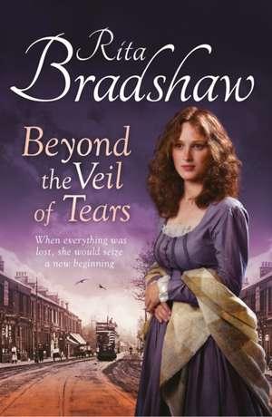 Beyond the Veil of Tears de Rita Bradshaw