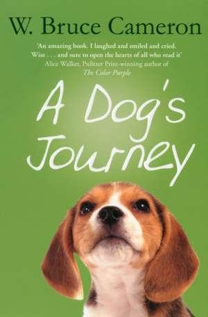 A Dog's Journey de W. Bruce Cameron