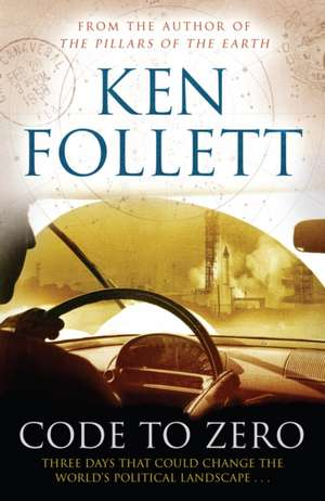 Code to Zero de Ken Follett
