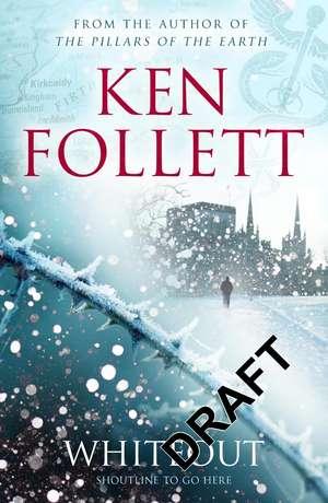 Whiteout de Ken Follett