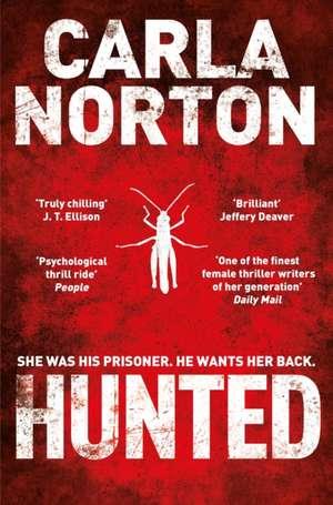Hunted de Carla Norton