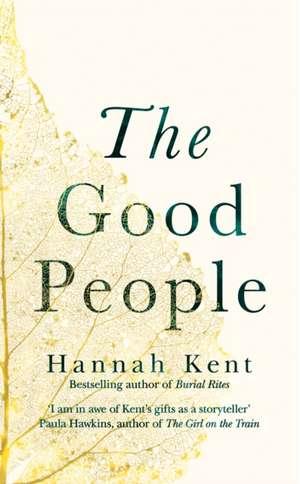 The Good People de Hannah Kent