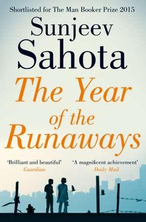 The Year of the Runaways de Sunjeev Sahota