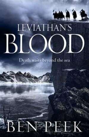 Leviathan's Blood de Ben Peek