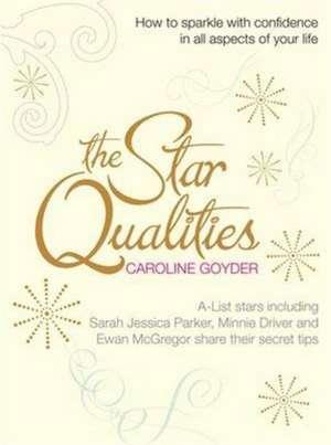 Star Qualities de Caroline Goyder