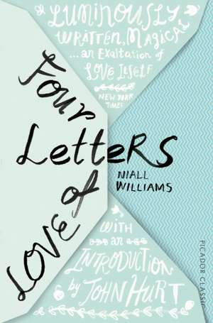 Four Letters Of Love de Niall Williams