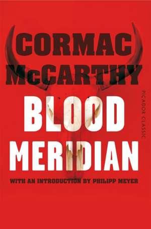 Blood Meridian de Cormac McCarthy