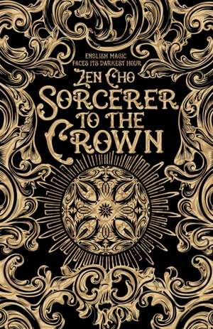 Cho, Z: Sorcerer to the Crown
