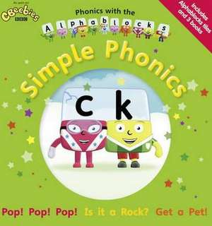 Bell, J: Phonics with the Alphablocks: Simple Phonics