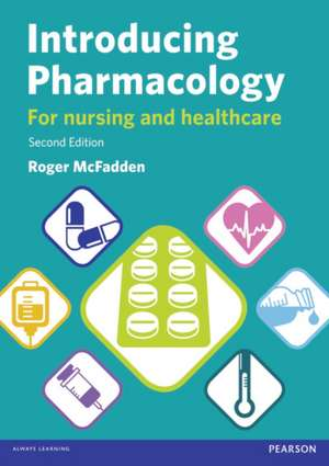 Introducing Pharmacology for Nursing and Healthcare imagine
