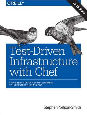 Test–Driven Infrastructure with Chef 2ed de Stephen Nelson–smith