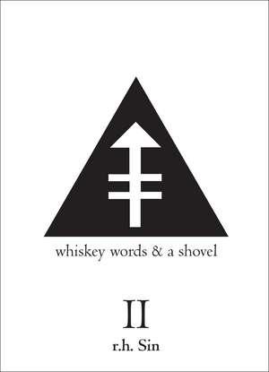 Whiskey, Words & a Shovel, Volume II