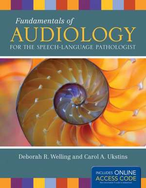 Fundamentals of Audiology for the Speech-Language Pathologist