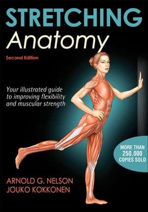 Stretching Anatomy de Arnold G. Nelson