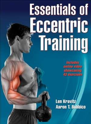 Essentials of Eccentric Training with Online Video:  The Mindset of Winning Soccer Teams de Len Kravitz