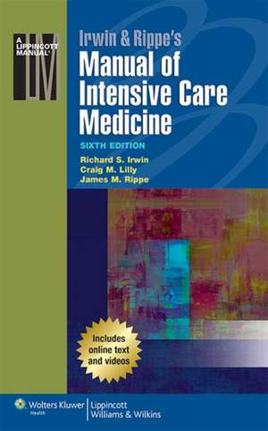 Irwin & Rippe's Manual of Intensive Care Medicine de Richard S. Irwin MD
