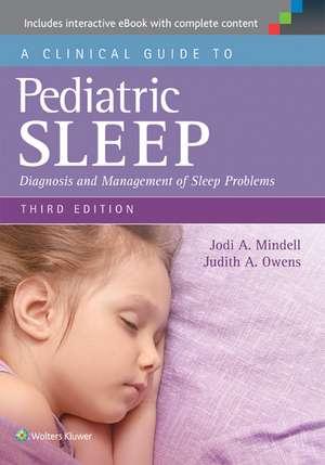 A Clinical Guide to Pediatric Sleep