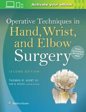 Operative Techniques In Hand  Wrist  And Elbow Sur